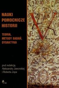 Nauki pomocnicze historii. Teoria, - okładka książki