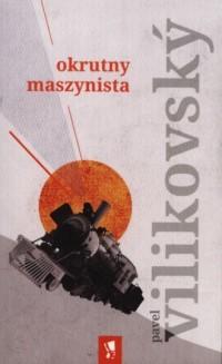 Okrutny maszynista - okładka książki