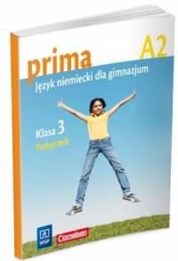 Prima A2. Język niemiecki. Klasa 3. Gimnazjum. Podręcznik - okładka podręcznika