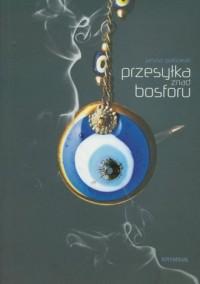 Przesyłka znad Bosforu - okładka książki