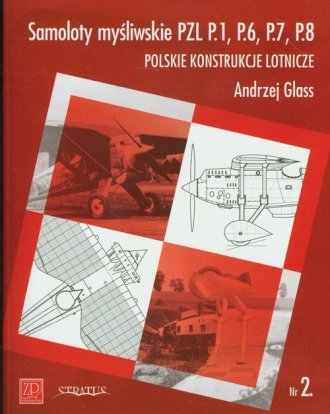 Samoloty Myśliwskie PZL P1 P6 P7 - okładka książki