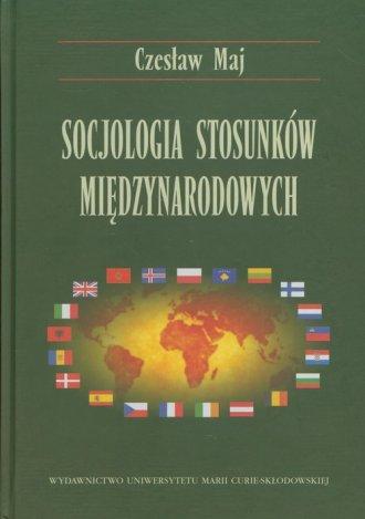 Socjologia stosunków międzynarodowych - okładka książki