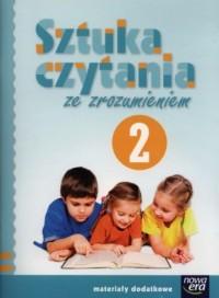 Sztuka czytania ze zrozumieniem. Język polski. Klasa 2. Szkoła podstawowa. Materiały dodatkowe - okładka podręcznika