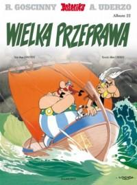 Wielka przeprawa. Asterix. Album 22 - okładka książki