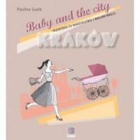 Baby and the city Kraków. Przewodnik - okładka książki