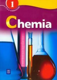 Chemia. Klasa 1. Gimnazjum. Podręcznik z ćwiczeniami - okładka podręcznika