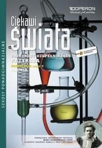 Ciekawi Świata. Przyroda. Chemia. Szkoła ponadgimnazjalna. Podręcznik cz. 2 - okładka podręcznika