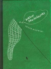 Doktor Muchołapski - okładka książki