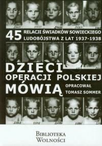 Dzieci operacji polskiej mówią. - okładka książki