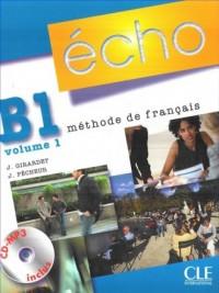 Echo B1. Język fracuski. Podręcznik z portfolio (+ CD Audio) cz. 1 - okładka podręcznika