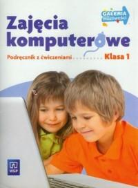 Galeria możliwości. Zajęcia komputerowe. Klasa 1. Szkoła podstawowa. Podręcznik z ćwiczeniami - okładka podręcznika