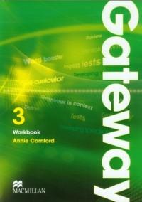 Gateway 3. Workbook. Język angielski. Szkoła ponadgimnazjalna - okładka podręcznika