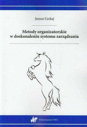 Metody organizatorskie w doskonaleniu - okładka książki