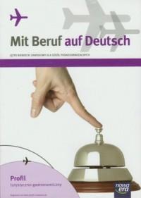 Mit Beruf auf Deutsch. Język niemiecki. Szkoła ponadgimnazjalna. Podręcznik. Profil turystyczno-gastronomiczny - okładka podręcznika