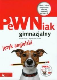 PeWNiak gimnazjalny. Język angielski (+ CD). Zadania i arkusze egzaminacyjne z kluczem odpowiedzi - okładka podręcznika