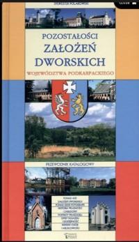 Pozostałości założeń dworskich - okładka książki