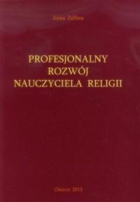 Profesjonalny rozwój nauczyciela religii - okładka książki