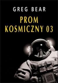 Prom kosmiczny 03 - okładka książki