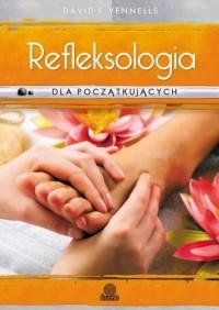 Refleksologia dla początkujących. Uzdrawiający masaż stóp - okładka książki