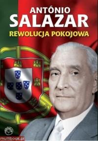 Rewolucja pokojowa - Antonio Salazar - okładka książki