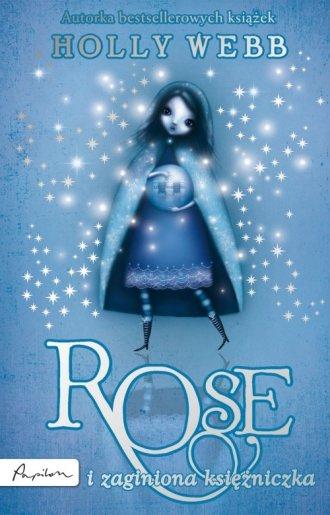 Rose i zaginiona księżniczka - okładka książki