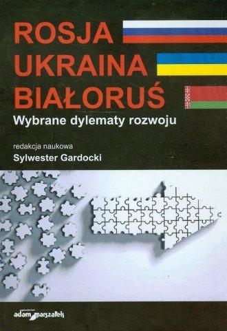 Rosja, Ukraina, Białoruś. Wybrane - okładka książki
