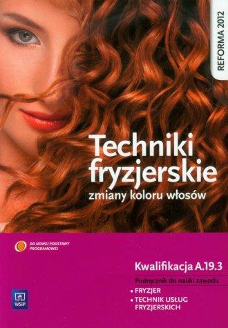 Techniki fryzjerskie zmiany koloru - okładka podręcznika