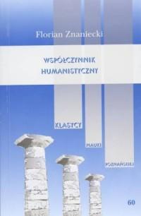 Współczynnik humanistyczny. Seria: Klasycy Nauki Poznańskiej nr 60 - okładka książki