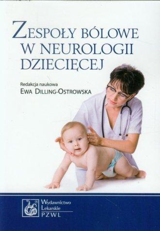Zespoły bólowe w neurologii dziecięcej - okładka książki