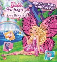 Barbie Mariposa i Baśniowa Księżniczka. - okładka książki