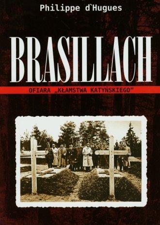 Brasillach. Ofiara kłamstwa katyńskiego - okładka książki