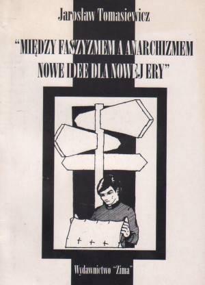 Między faszyzmem a anarchizmem. - okładka książki
