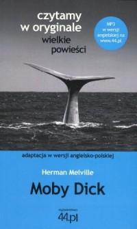 Moby Dick (wersja ang.-pol.). Czytamy w oryginale wielkie powieści - okładka książki