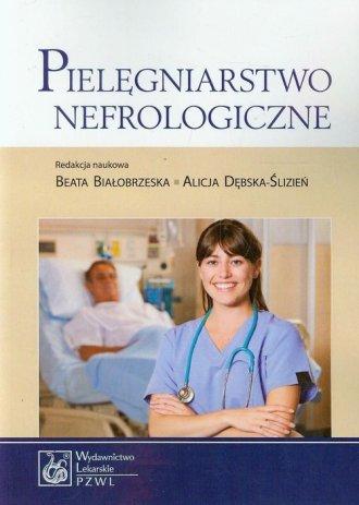 Pielęgniarstwo nefrologiczne - okładka książki