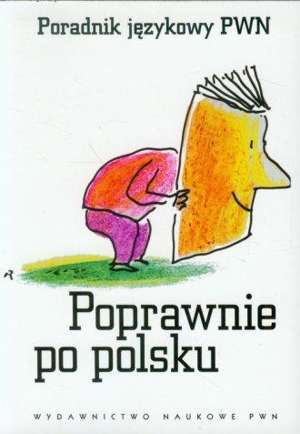 Poprawnie po polsku. Poradnik językowy - okładka książki