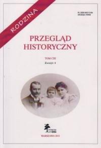 Przegląd Historyczny. Tom CIII. Zeszyt 4 / 2012 - okładka książki