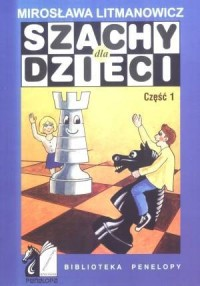 Szachy dla dzieci cz. 1 - okładka książki