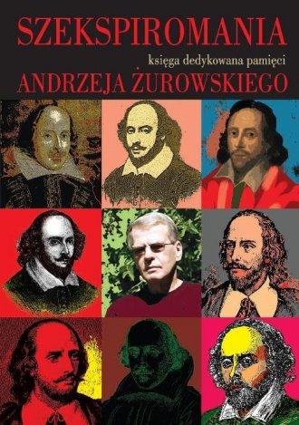Szekspiromania. Księga dedykowana - okładka książki