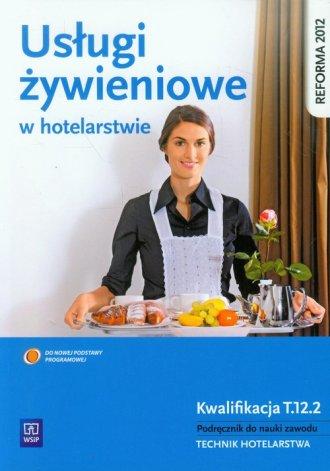 Usługi żywieniowe w hotelarstwie. - okładka podręcznika