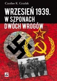 Wrzesień 1939. W szponach dwóch wrogów - okładka książki