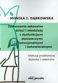Zachowania seksualne dzieci i młodzieży - okładka książki