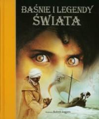 Baśnie i legendy świata - okładka książki