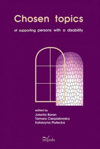 Chosen topics of supporting persons - okładka książki
