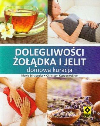 Dolegliwości żołądka i jelit - okładka książki