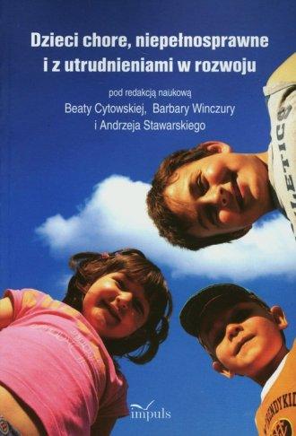 Dzieci chore, niepełnosprawne i - okładka książki