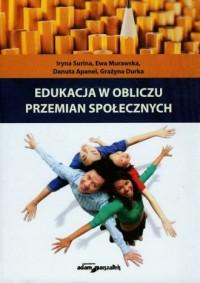 Edukacja w obliczu przemian społecznych - okładka książki