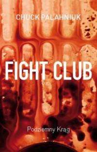 Fight Club. Podziemny Krąg - okładka książki