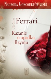 Kazanie o upadku Rzymu - okładka książki