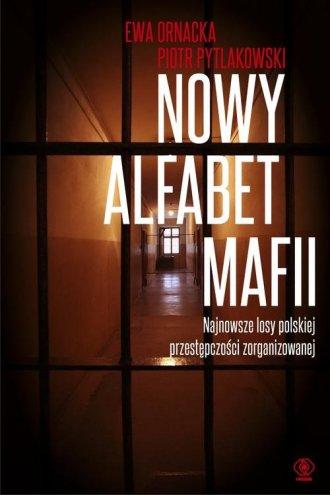 Nowy alfabet mafii. Najnowsze losy - okładka książki