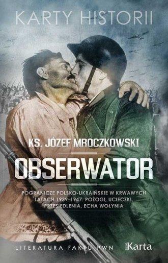 Obserwator. Pogranicze polsko-ukraińskie - okładka książki